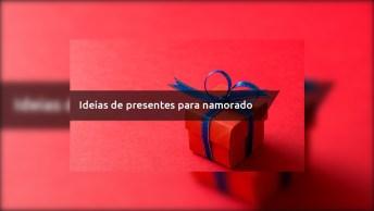 Ideias De Presentes Para Namorado - Veja As Dicas E Boa Sorte!