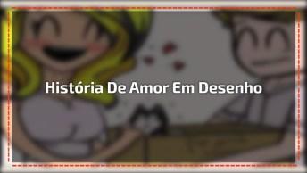 Linda Historinha De Amor Contada Com Desenhos, Compartilhe!