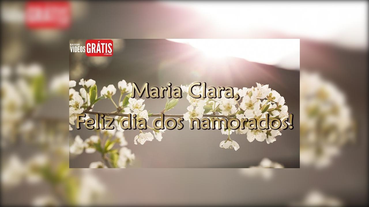 Maria Clara, feliz dia dos namorados