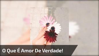 Mensagem De Amor, Compartilhe No Facebook E Mostre O Que É Amor De Verdade!