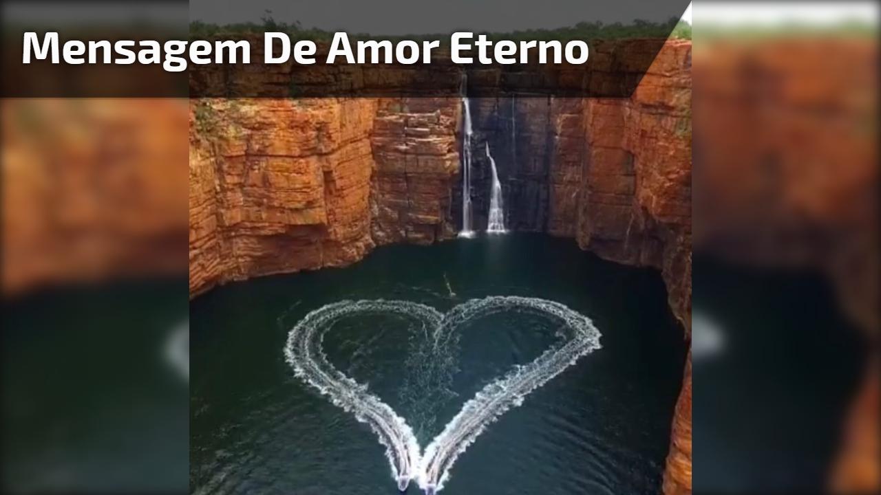 Mensagem de Amor Eterno