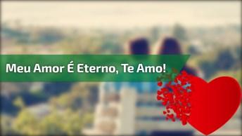 Mensagem De Amor Eterno, Para Você Enviar Para Um Homem Especial!