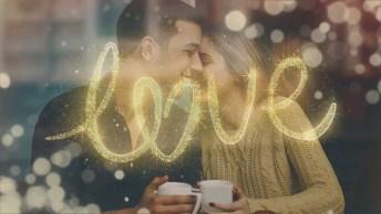 Mensagem De Amor Intenso - É Ao Seu Lado Que Tudo Fica Mais Leve. . .