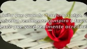 Mensagem De Amor Para Facebook, O Universo Conspira A Favor Do Amor!