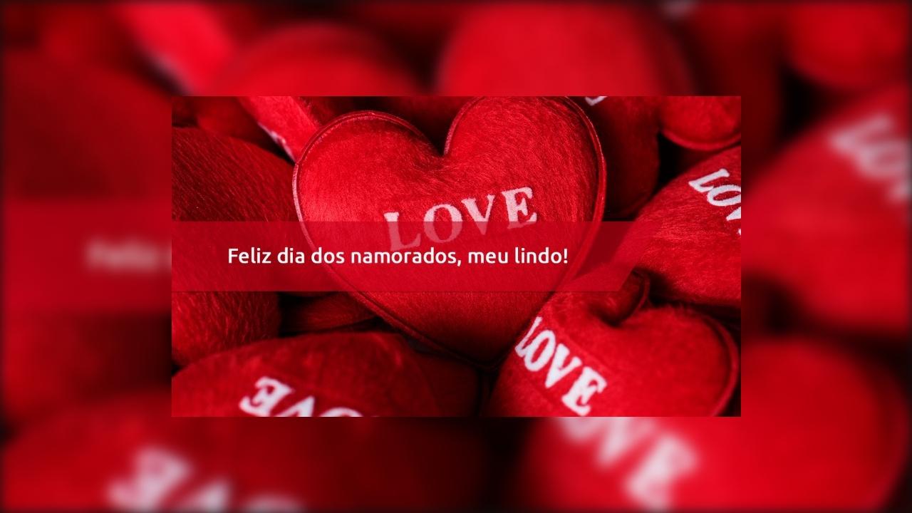 Mensagem De Amor Para Namorado Feliz Dia Dos Namorados