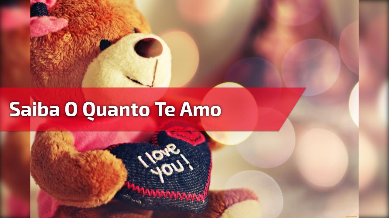 Mensagem de Amor para namorado ou namorada! Saiba o quanto te amo!!!