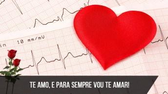 Mensagem De Amor Para Namorado! Te Amo, E Para Sempre Vou Te Amar!