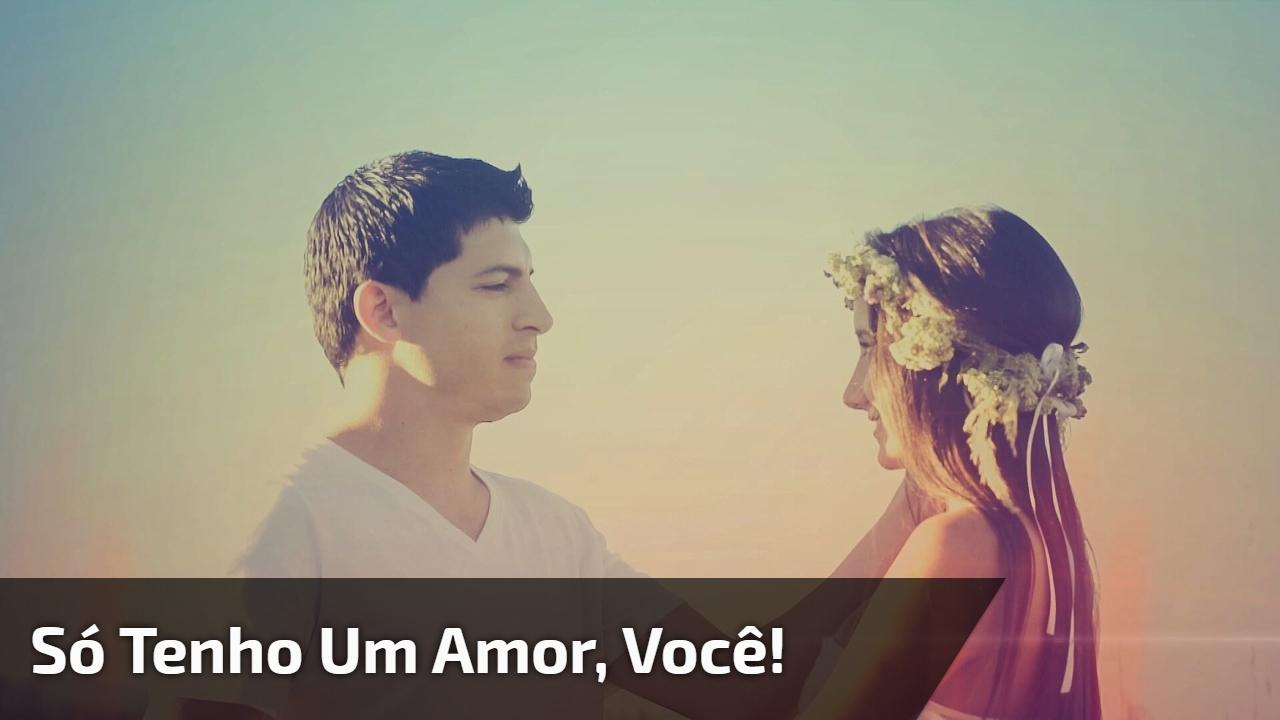 Mensagem de amor. Só tenho uma vida, só tenho um amor, você!!!