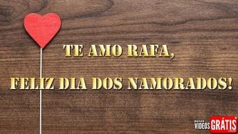 Rafael, Você É O Grande Amor Da Minha Vida!