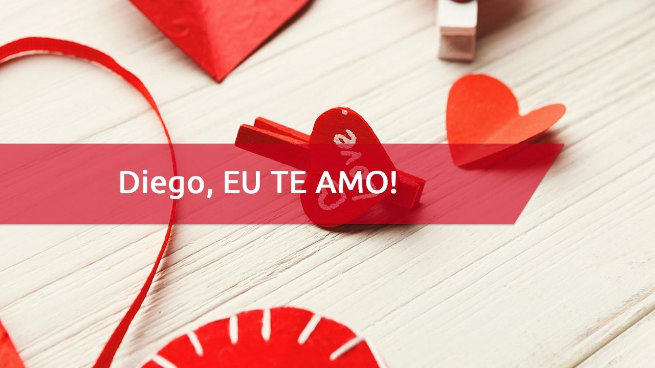 Mensagem para Diego com amor