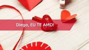 Mensagem Para Diego Com Amor - Personalizada Com Nome Para Dia Dos Namorados!