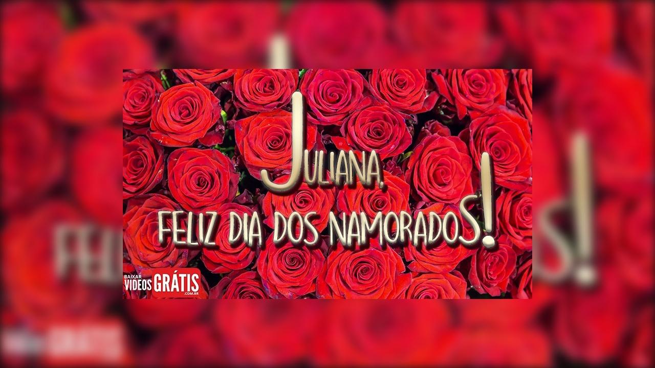 Mensagem para Juliana para desejar feliz dia dos namorados