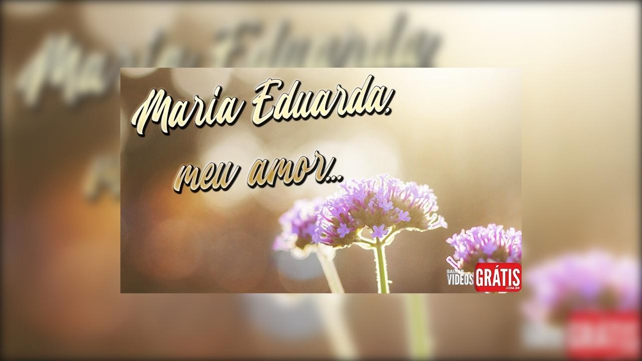 Mensagem para Maria Eduarda de amor para o Dia dos Namorados