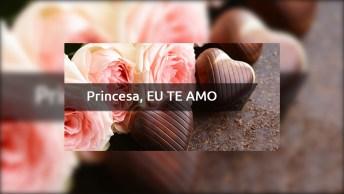 Minha Princesa, Amo Você - Mensagem Com Apelido!