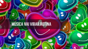 Música Vai Virar Rotina - Biollo Part. Maiara Azuna Vídeo E Letra