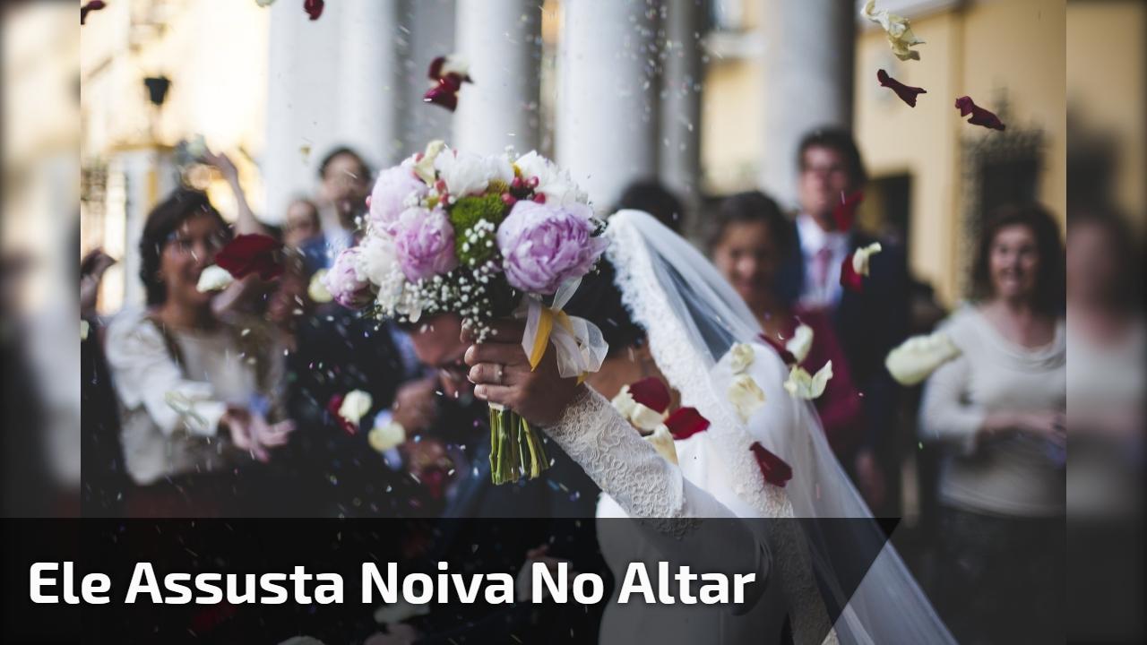 Ele assusta noiva no altar