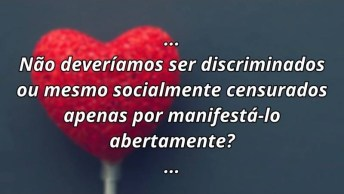 O Amor É Direito Para Todos, Uma Linda Mensagem Para Os Dias Dos Namorados!
