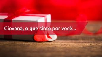 Para Giovana Uma Linda Declaração De Amor Para O Dia Dos Namorados!
