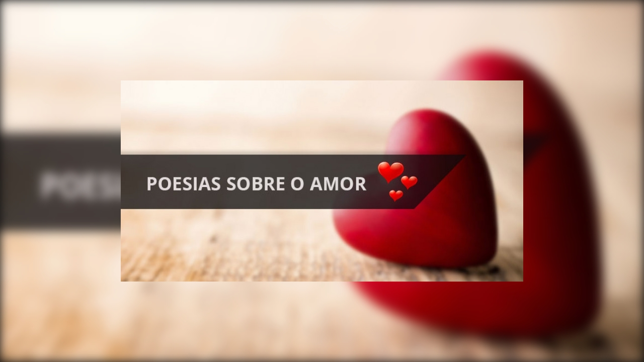 Poesias sobre o amor