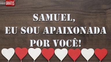 Samuel - Mensagem De Dia Dos Namorados Com Nome Personalizada!