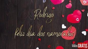 Rodrigo, Nosso Amor Causa Inveja Ao Mundo, Te Amo!