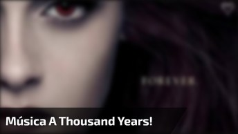 Video Do Crepúsculo Com Edward E Bella E Tradução Da Música A Thousand Years!