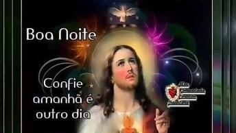 Boa Noite Com Jesus, Envie Para Seus Amigos Do Whatsapp!
