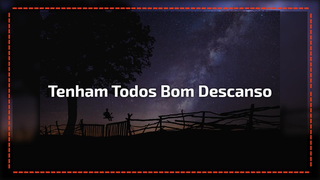 Boa Noite Bom Descanso: Boa Noite Para Amigos Do Whatsapp, Deseje A Todos Um Bom