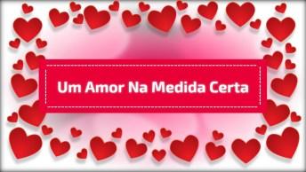 Mensagem De Boa Noite Amor, Um Amor Na Medida Certa Para Seus Carinhos!