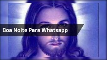 Mensagem De Boa Noite Com Música Raridade, Perfeito Para Whatsapp!