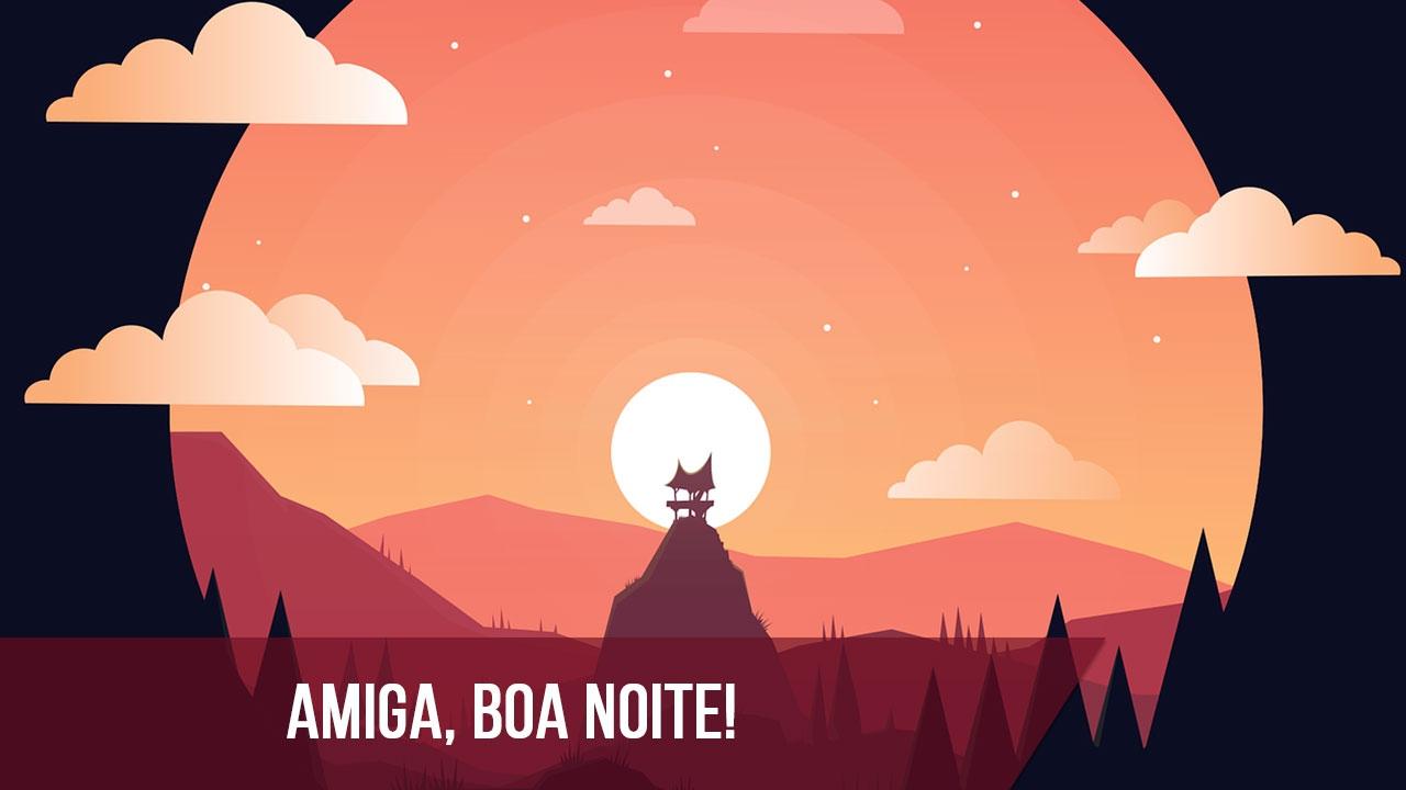 Mensagem de Boa Noite para Amiga!