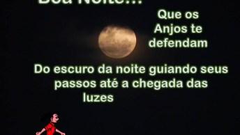 Mensagem De Boa Noite Para Amigo Ou Amiga! Que Os Anjos Te Protejam!