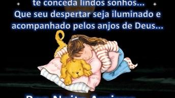 Mensagem De Boa Noite Para Amigos! Que Os Anjos De Deus Abençoe Sua Noite!