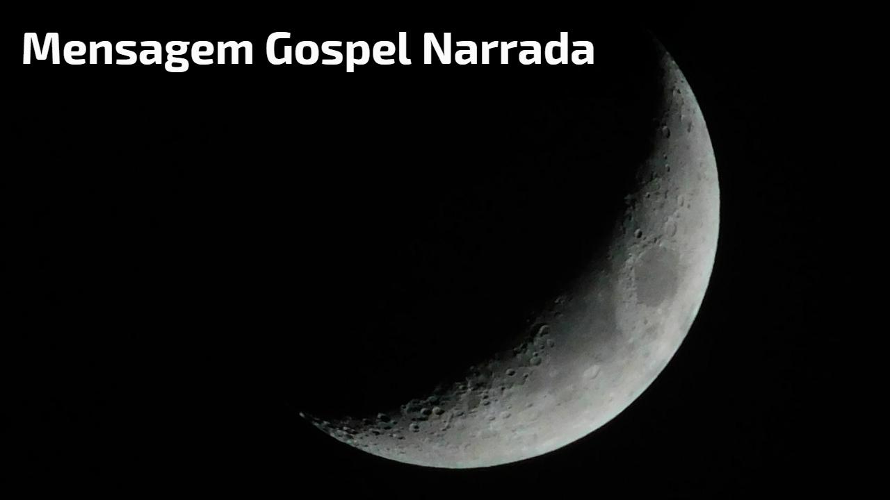 Mensagem gospel narrada
