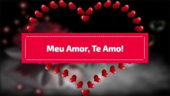 Meu Amor, Te Amo E Para Sempre Vou Te Amar, Durma Bem!