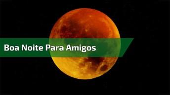 Receba Esta Linda Mensagem De Boa Noite Para Amigo Ou Amiga, Durma Com Deus!