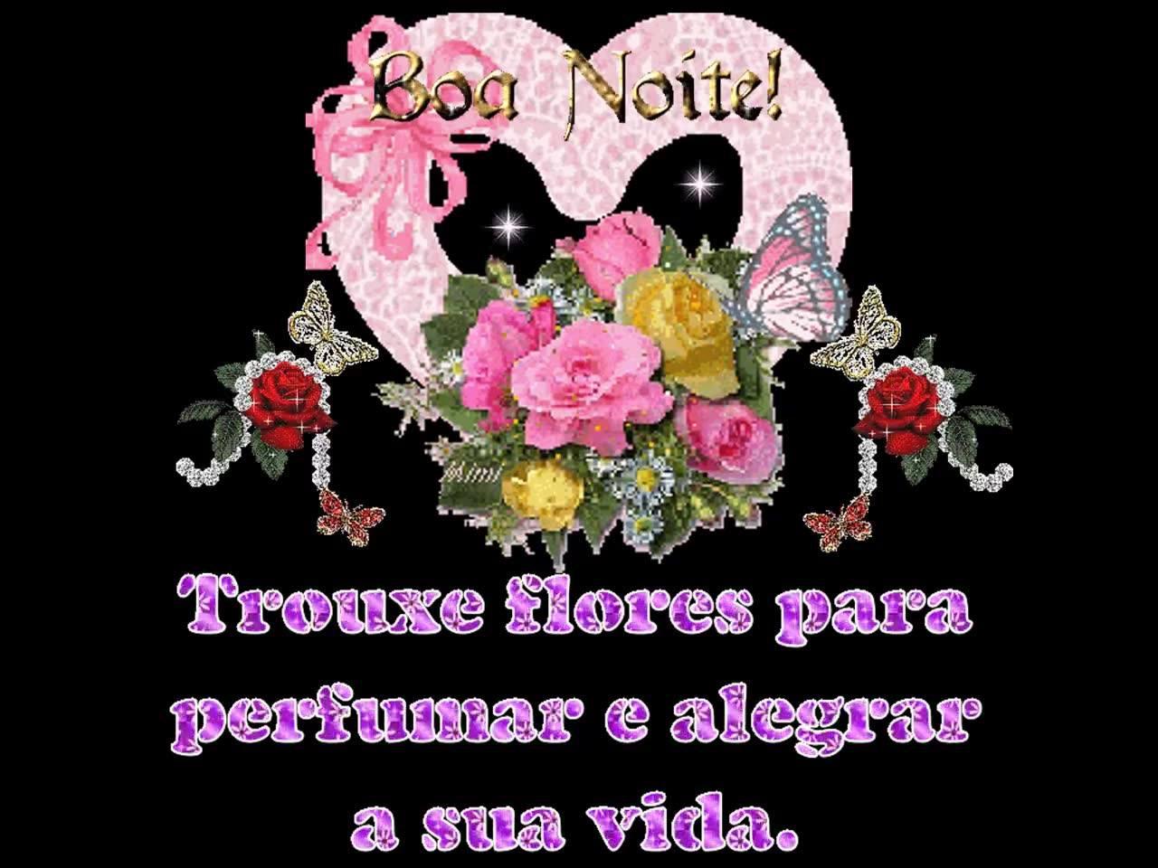 Boa Noite Trouxe Flores Para Perfumar Sua Vida Boa Noite
