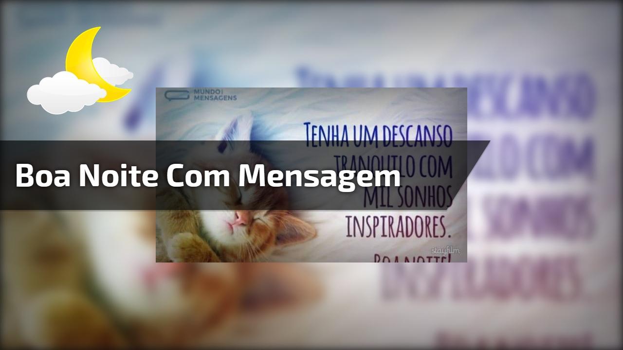 Vídeo de boa noite com mensagem, ideal para compartilhar no Facebook!