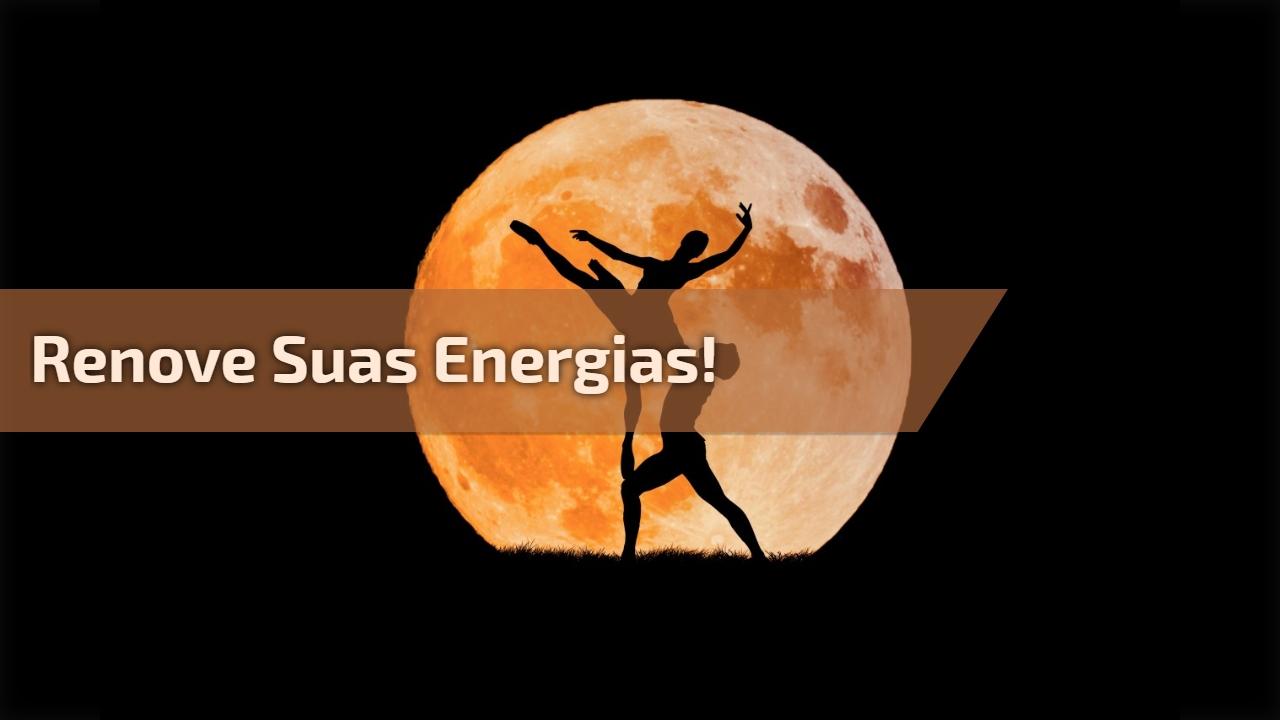 Renove suas energias!
