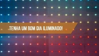 Banner Led Bom Dia, Perfeito Para Compartilhar No Facebook!
