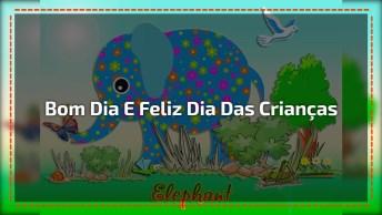 Frase De Bom Dia Para Dia Das Crianças Para Facebook, Compartilhe Com Os Amigos!