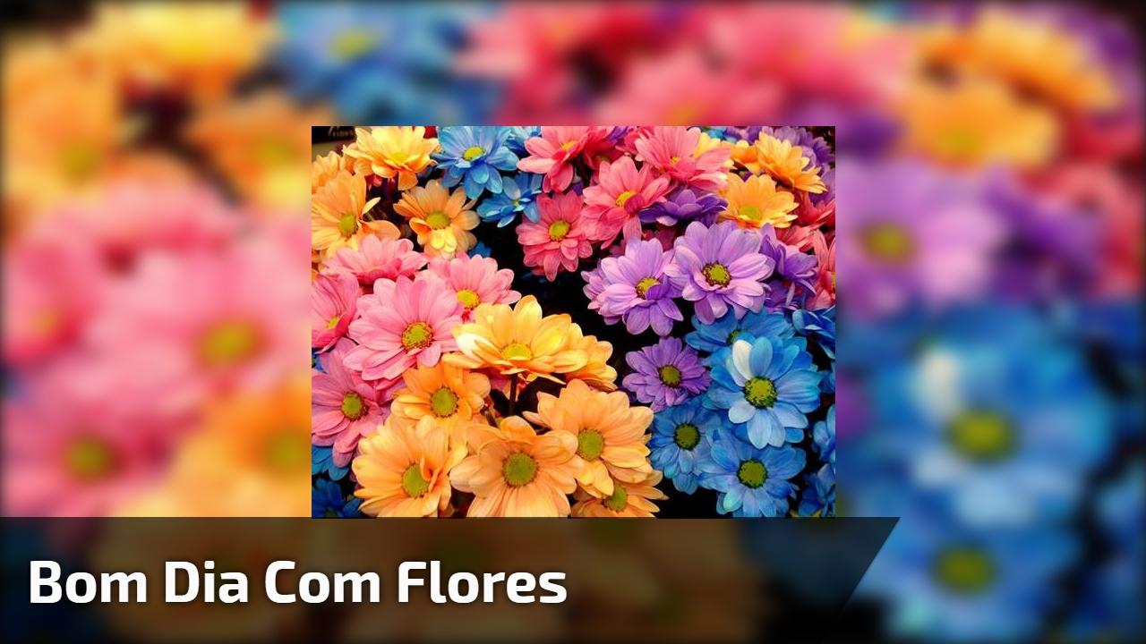 Bom dia com flores