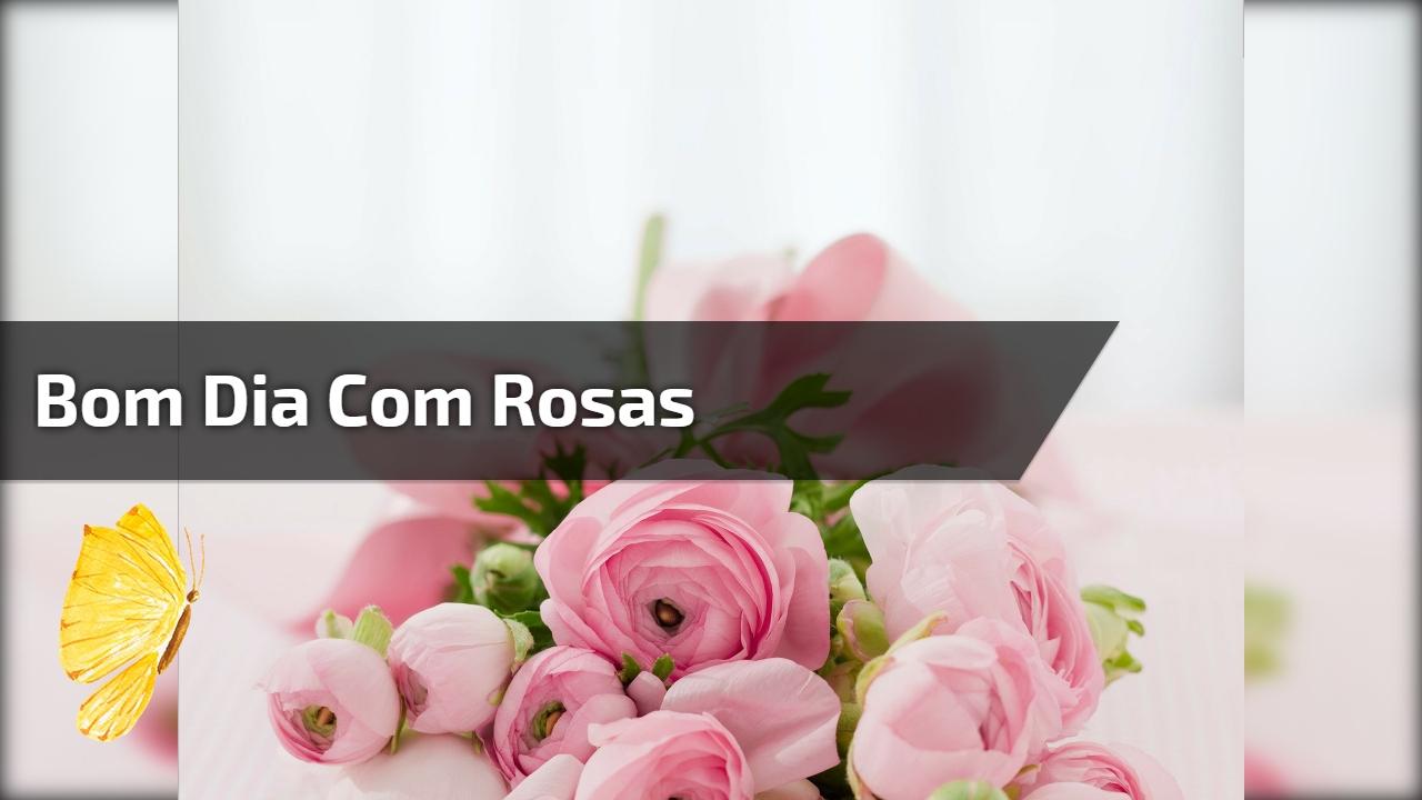 Mensagem de bom dia com rosas e passarinhos, perfeito para Facebook!