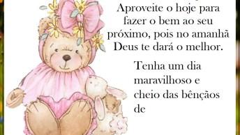 Mensagem De Bom Dia Com Ursinho, Tenha Um Dia Maravilhoso E Cheio Das Bênçãos!