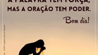 Mensagem De Bom Dia Para Facebook, A Oração Tem Poder!