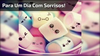 Mensagem De Bom Dia Para Facebook, Para Um Dia Com Muitos Sorrisos!