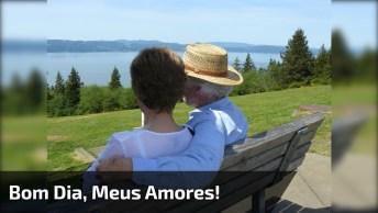 Mensagem De Bom Dia Para Pai E Mãe - Bom Dia, Meus Amores!