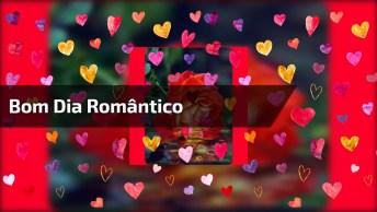Mensagem De Bom Dia Romântica, Para Enviar Pelo Whatsapp Para Seu Amor!