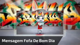 Mensagem Fofa De Bom Dia, Com A Coelhinha Mais Lindinha Da Net!