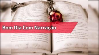 Telemensagem De Bom Dia Amor Com Narração Em Voz Masculina, Para Whatsapp!